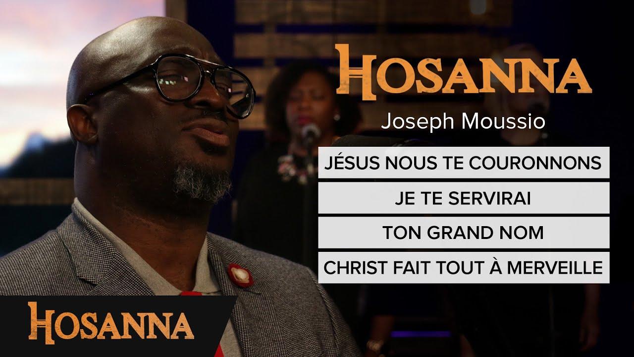 Joseph Moussio - Jésus nous te couronnons / Je te servirai / Ton grand nom / Christ fait tout...