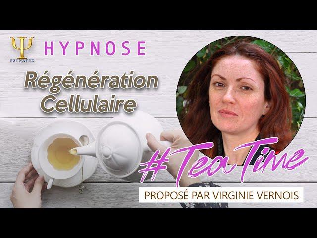 Régénération Cellulaire 🍵 #TeaTime