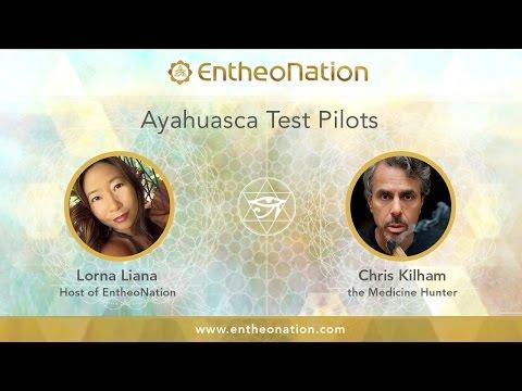 Ayahuasca Test Pilots | Chris Kilham