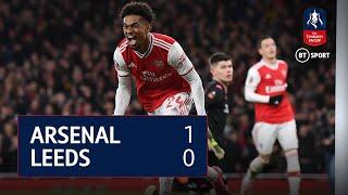 Arsenal vs Leeds (1-0) | Emirates FA Cup highlights