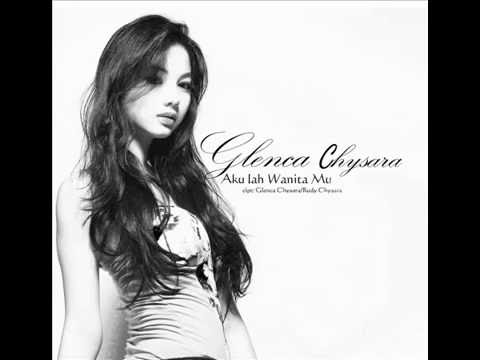 Glenca Chysara - Akulah Wanitamu (New Single) (Official Audio)
