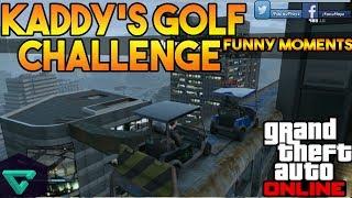 KADDY GOLF CHALLENGE | CARRERA GTA V ONLINE | FUNNY MOMENTS