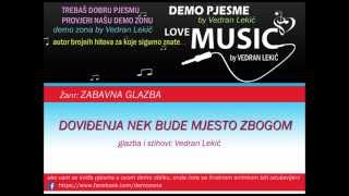 DOVIĐENJA NEK BUDE MJESTO ZBOGOM / DEMO /2014/