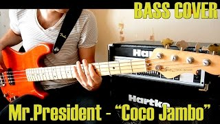 Mr.President - Coco Jambo (bass cover)