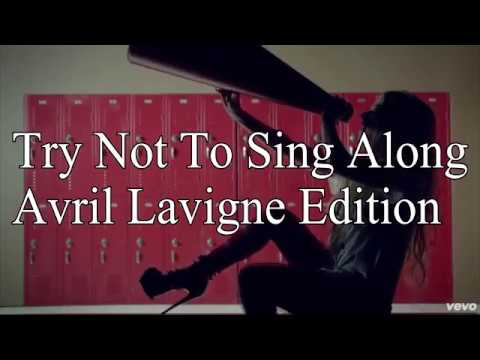 Try Not To Sing Along Avril Lavigne Edition