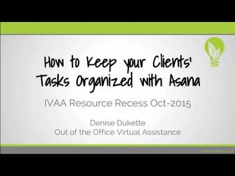 How to Keep your Clients' Tasks Organized with Asana