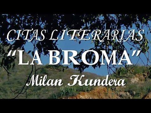 La broma - Milan Kundera