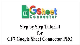 Integration of Google Sheet and Licence Integration with CF7 Goolge Sheet Connector PRO