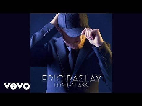 Eric Paslay – High Class (Audio)