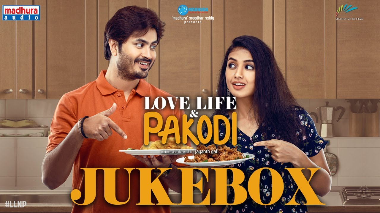 Love Life And Pakodi Jukebox | Jayanth Gali | Madhura Sreedhar Reddy | Pavan | Madhura Audio