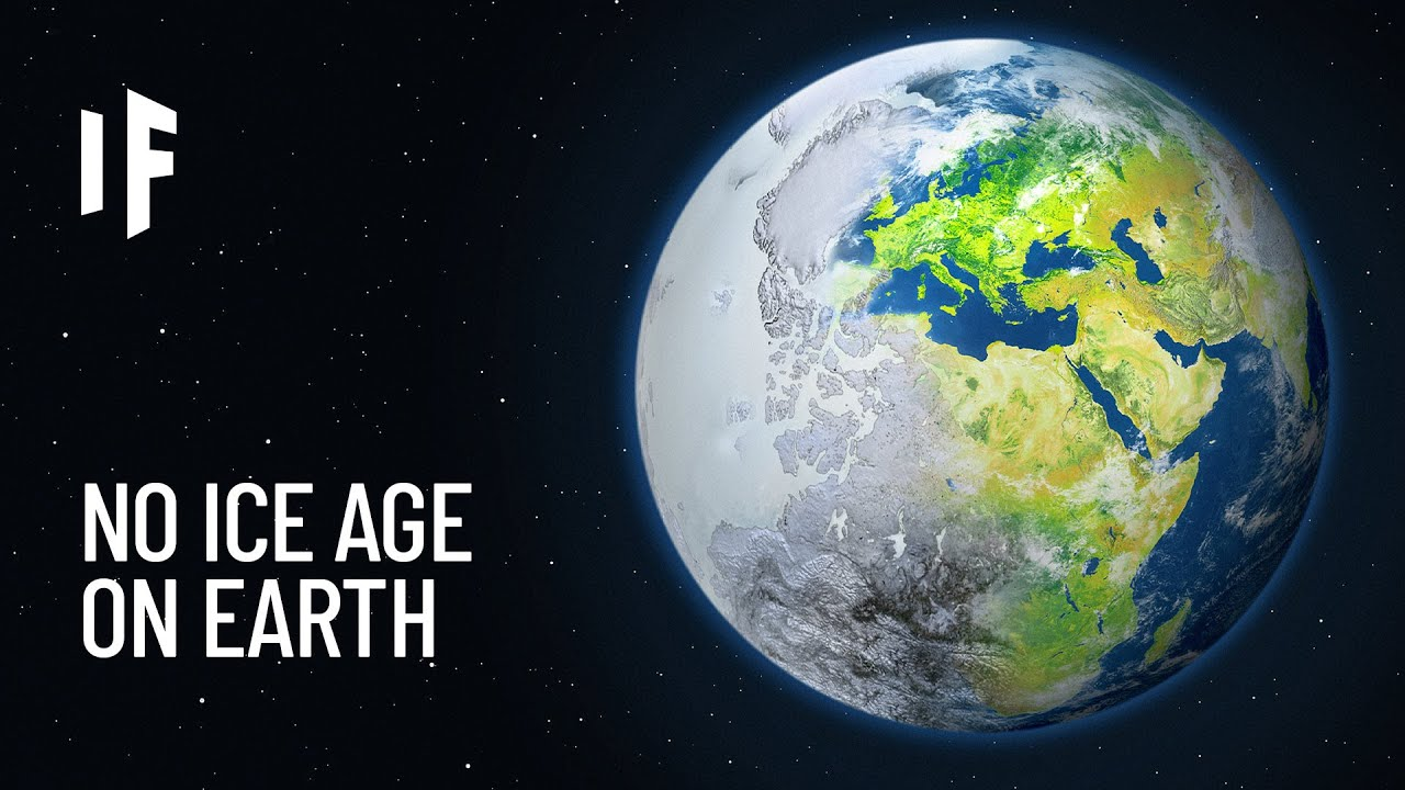What If the Ice Age Never Happened?