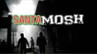 SANTA MOSH 2009