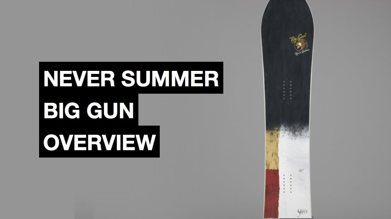 060bae95e021 Never Summer Big Gun 2017-2018 Snowboard Review