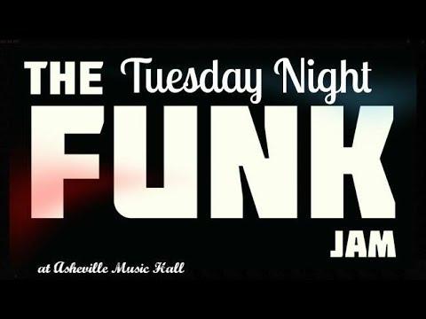 Tuesday Night Funk Jam @ Asheville Music Hall 5-14-2019