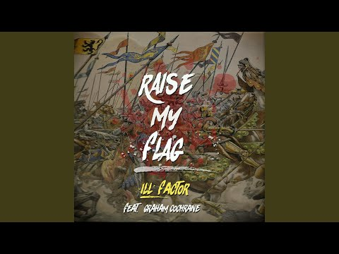 Raise My Flag (feat. Graham Cochrane)