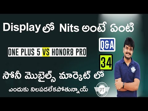 Tech Q&A # 34 Oneplus 5 vs Honor 8 Pro,Nits in display,Sony Mobiles,desksetup,10.orG review etc