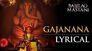 Gajanana | Full Song with Lyrics | Bajirao Mastani