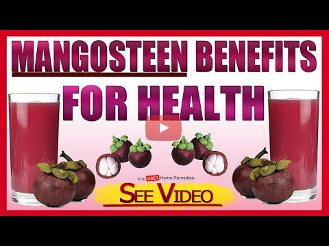Mangosteen Benefits For Health-TOP 10 BENEFITS