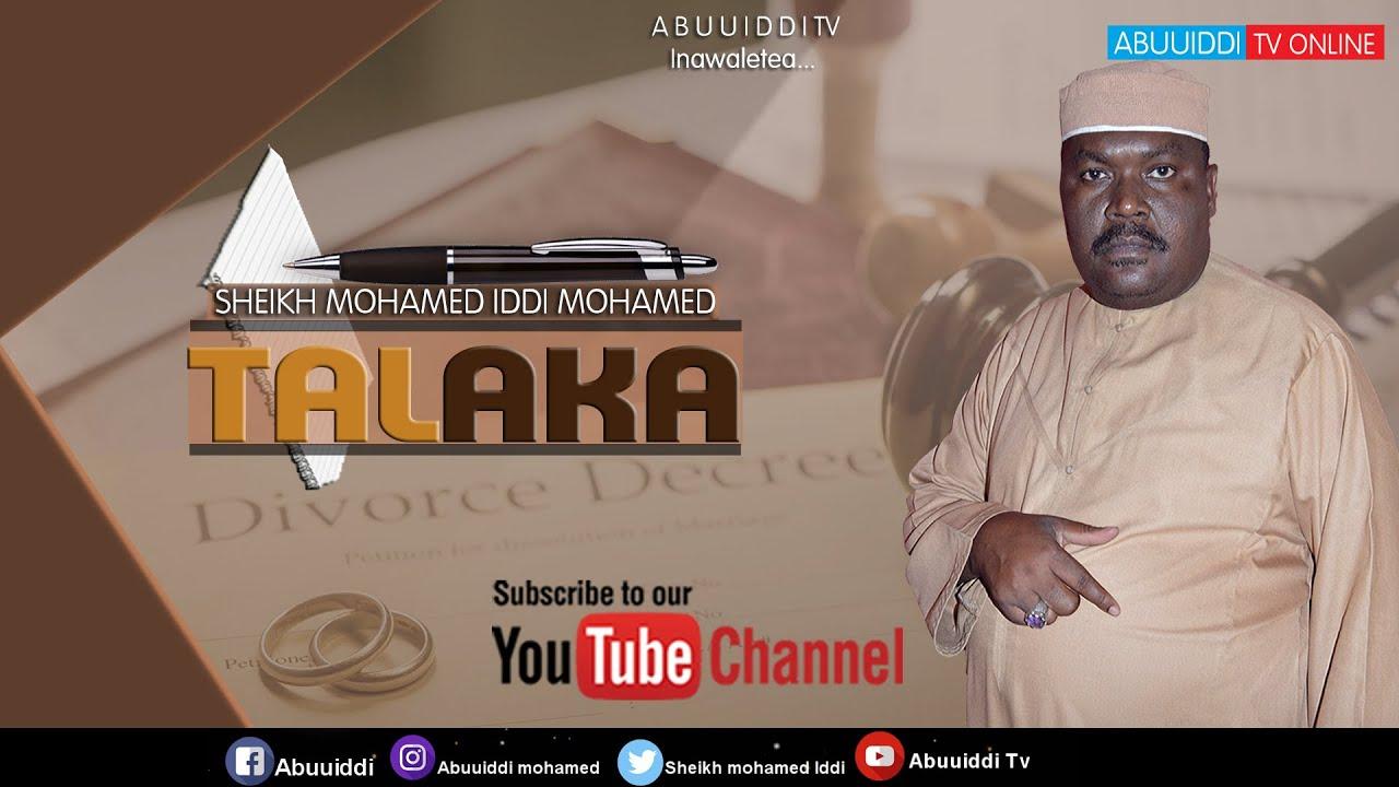 Download TALAKA KATIKA UISLAMU _ SHEIKH MOHAMED IDD