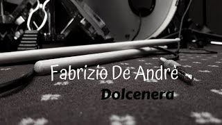 Fabrizio De Andr Dolcenera Drum Cover Mattia Di Carlo.mp3