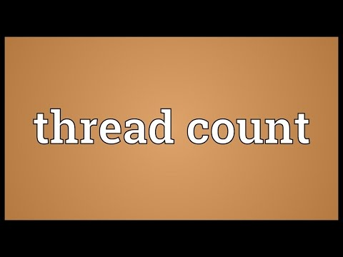 Thread count Meaning
