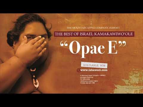 """OFFICIAL Israel """"IZ"""" Kamakawiwoʻole - ʻOpae E"""
