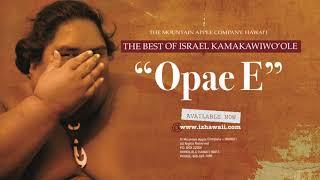 """OFFICIAL Israel """"IZ"""" Kamakawiwo?ole - ?Opae E"""