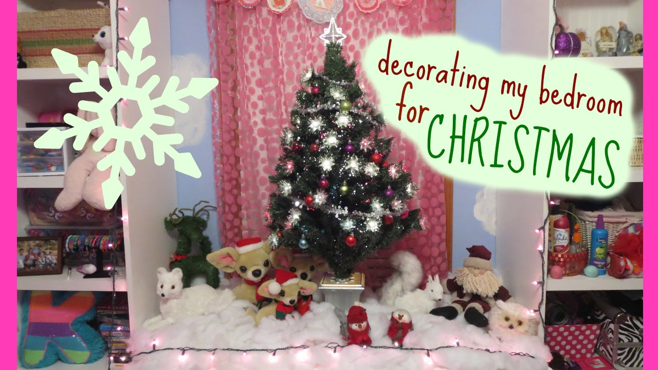 DECORATING MY BEDROOM FOR CHRISTMAS ♥