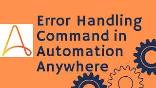 Automation Anywhere Tutorial 23 - Error Handling Command | RPA Training