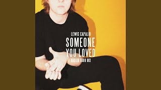 Someone You Loved (Madism Radio Mix) Video