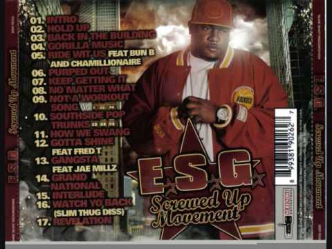 E.S.G. - Not A Workout Song