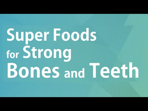 Super Foods for Strong Bones and Teeth - GOOD FOOD GOOD HEALTH - BENEFITS OF WELLNESS