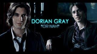 Dorian Gray ✘ Or Nah