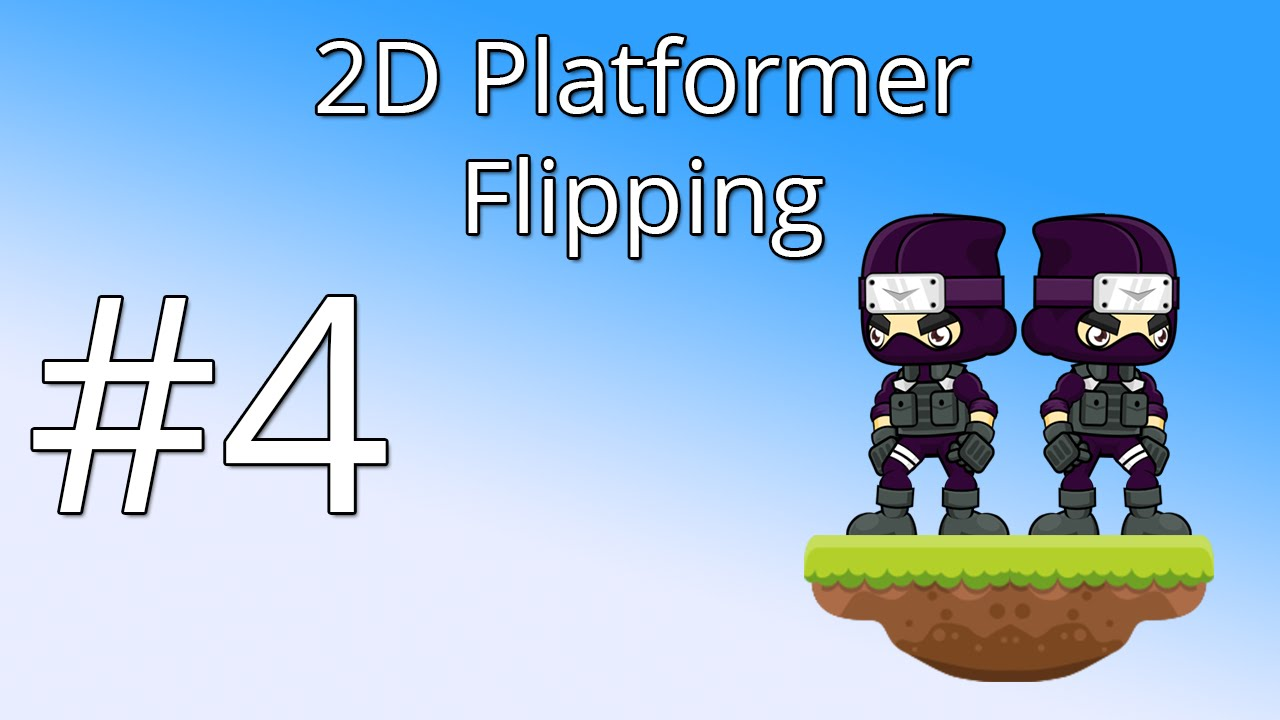 4  Unity 5 tutorial for beginners: 2D Platformer - Flipping the player