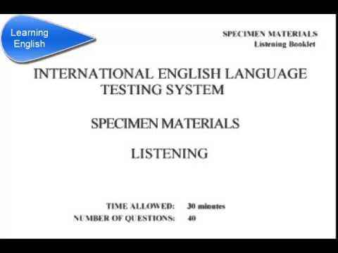 International English Language Testing System Specimen materials (CD 1)