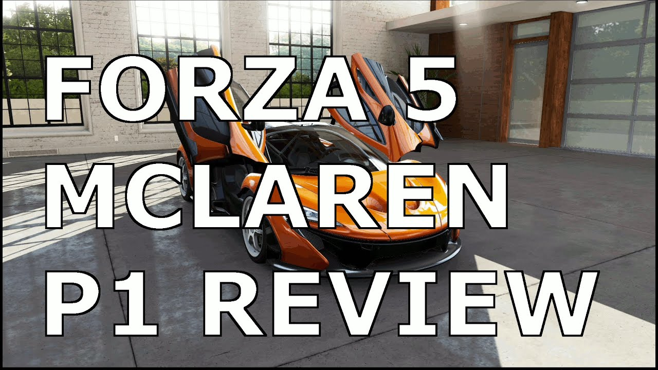 forza 5 mclaren p1 review gameplay youtube. Black Bedroom Furniture Sets. Home Design Ideas