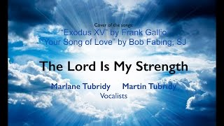 """The Lord is My Strength"" Marlane and Martin Tubridy Vocalists"