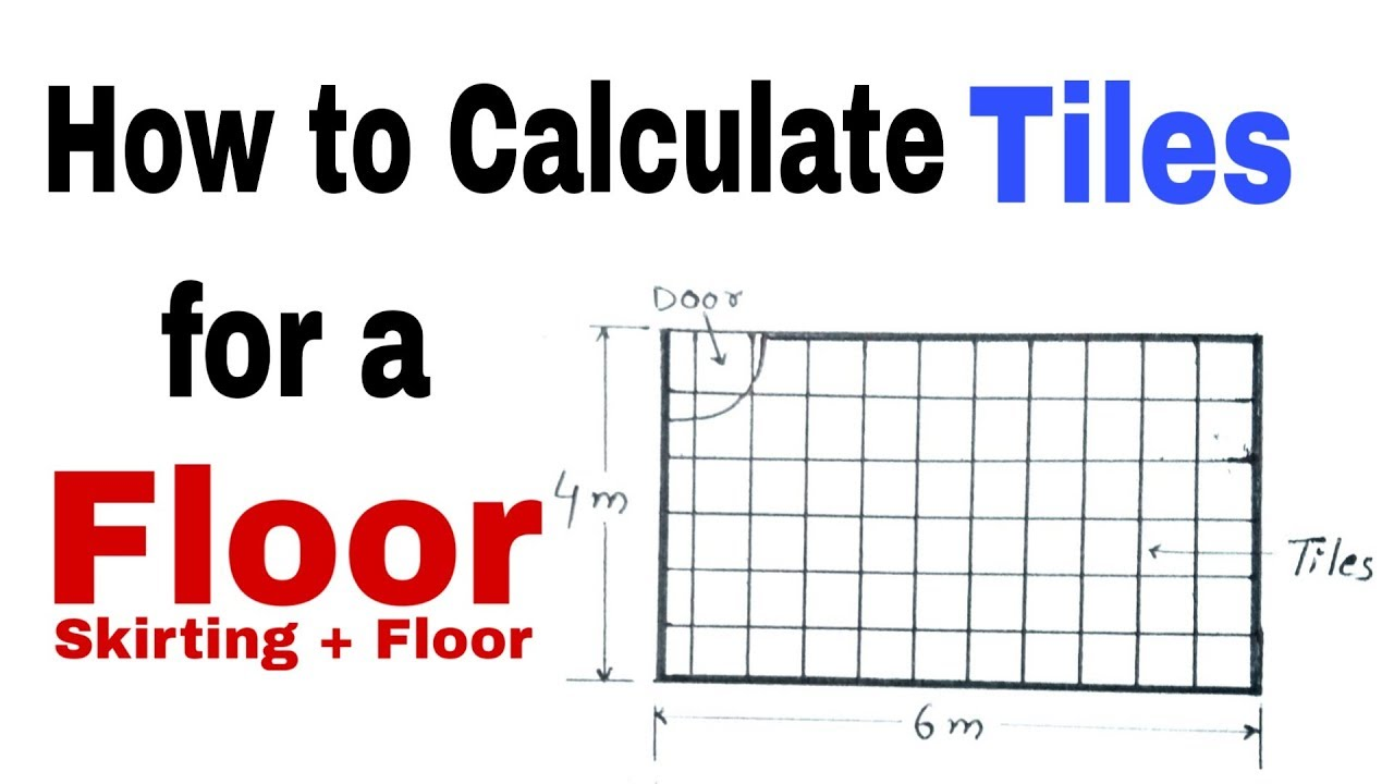 How To Calculate Tiles For A Floor