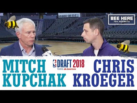 Mitch Kupchak on the 2018 Hornets Draft Picks