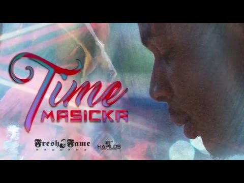 Masicka - Time - Clean (Official Audio) | Fresh Fame Records | 21st Hapilos 2016