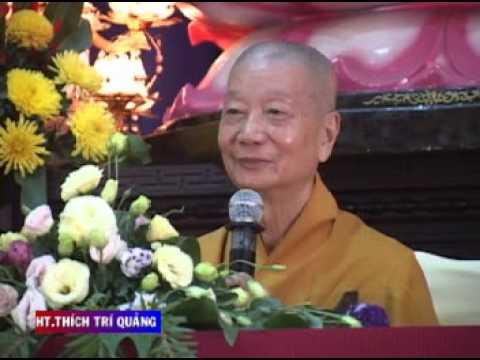 Viên Dung Vô Ngại - HT. Thích Trí Quảng, thuyết giảng ngày 07.06.2013