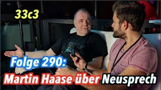 Martin Haase über Neusprech - Jung & Naiv: Folge 290 - 33c3