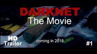 DARKNET - The Movie [2018] - Official Teaser-Trailer #1