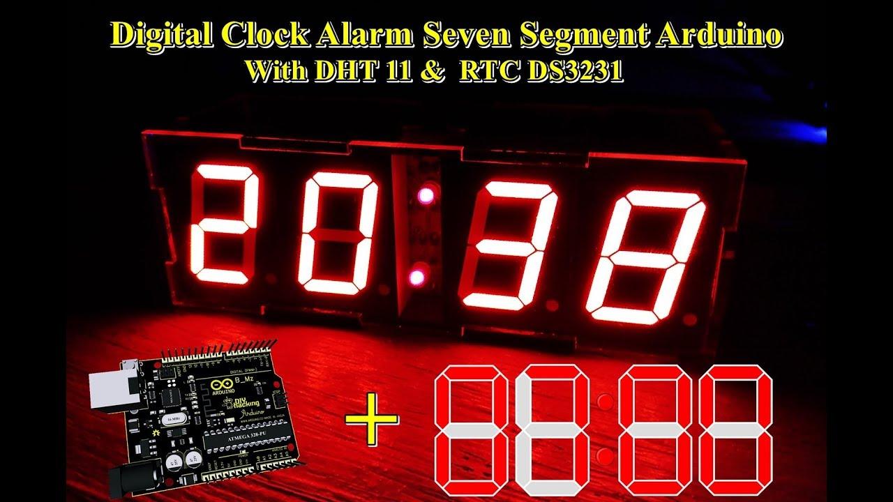 Digital Clock Alarm Seven Segment Arduino With DHT 11