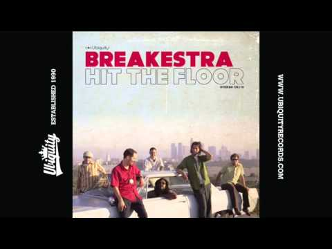 Breakestra: You Don't Need a Dance