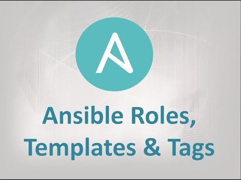 Ansible Roles, Templates and Tags