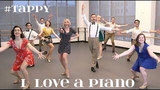 I Love A Piano - #Tappy @ChrisRiceNY Video