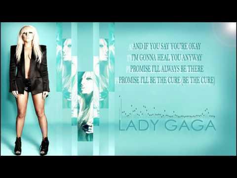 Lady Gaga - The Cure (Lyric Video) (Remix)