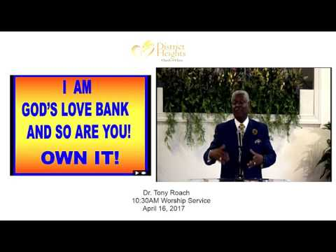 April 16, 2017 - I AM God's Love Bank And So Are You