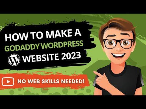How To Make A GoDaddy WordPress Website 2020 [GoDaddy WordPress Tutorial]